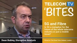 TelecomTV Bites: Dean Bubley on 5G and Fibre
