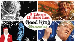 A Telecoms Christmas Carol: Good King Wenceslas (a Feast of Stevens)